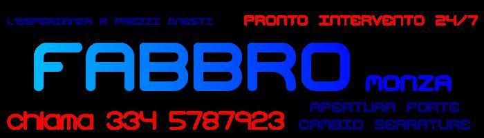 Fabbro Monza – SOS 24h/365 giorni – chiama 334/5787923